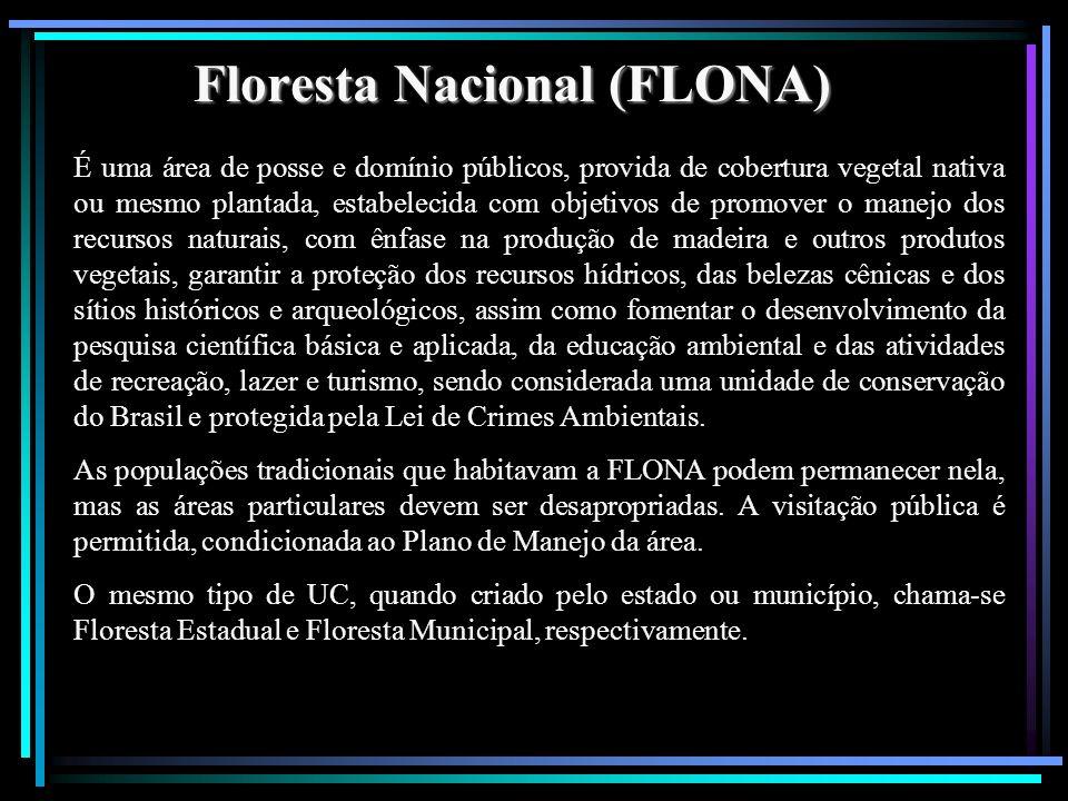 Floresta Nacional (FLONA)