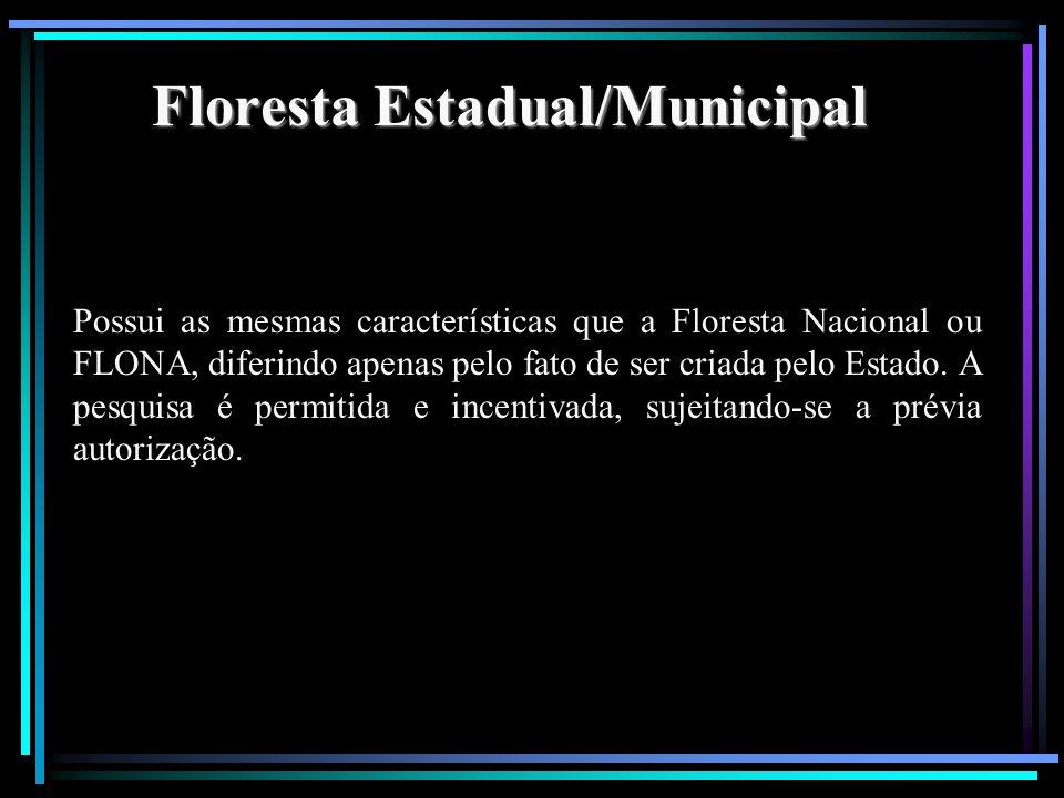 Floresta Estadual/Municipal
