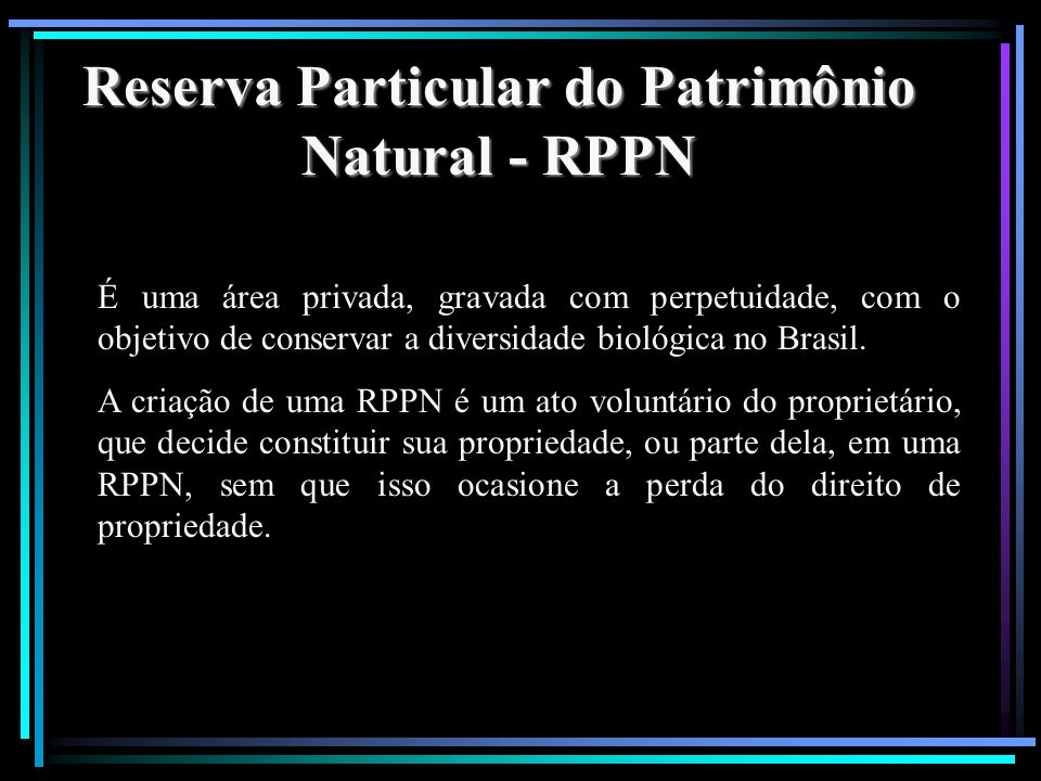 Reserva Particular do Patrimônio Natural - RPPN