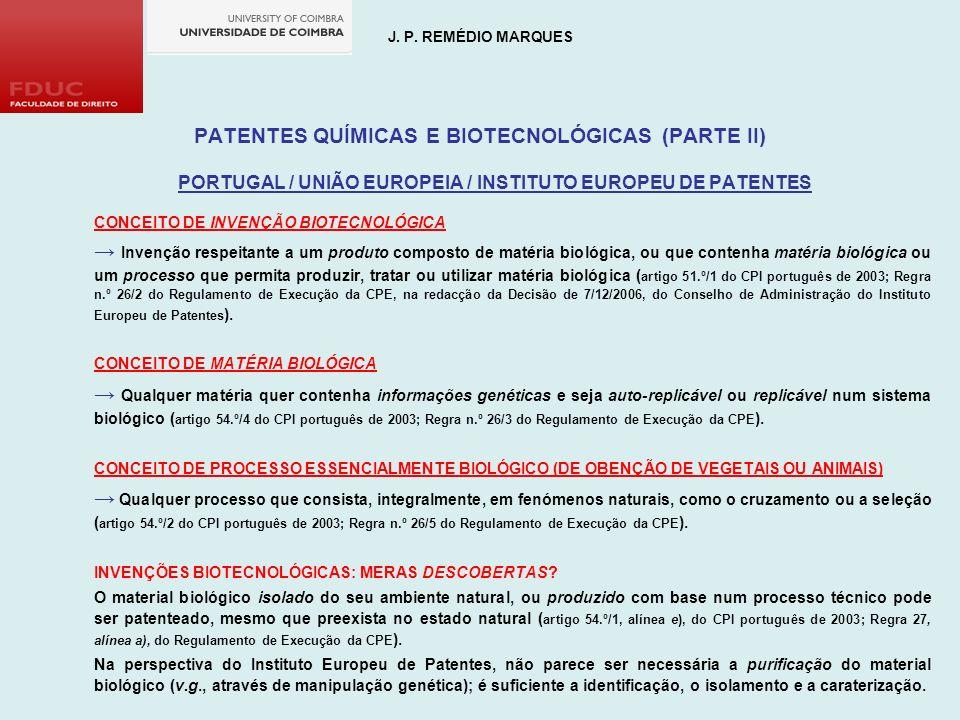 J. P. REMÉDIO MARQUES PATENTES QUÍMICAS E BIOTECNOLÓGICAS (PARTE II)