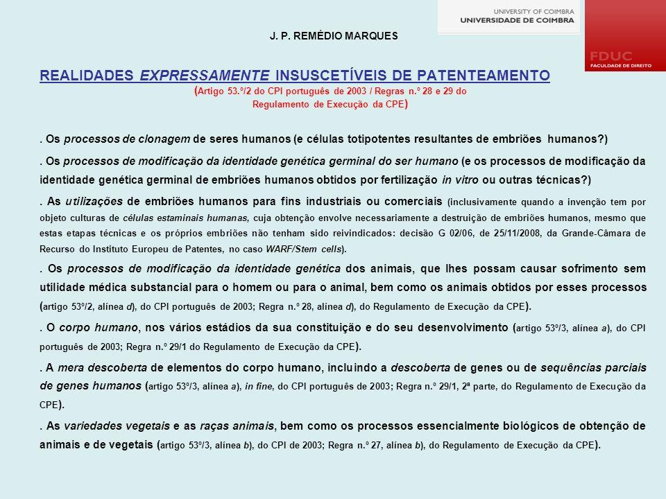 REALIDADES EXPRESSAMENTE INSUSCETÍVEIS DE PATENTEAMENTO