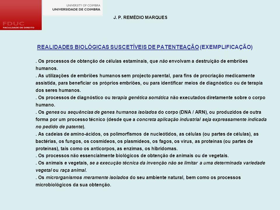 REALIDADES BIOLÓGICAS SUSCETÍVEIS DE PATENTEAÇÃO (EXEMPLIFICAÇÃO)