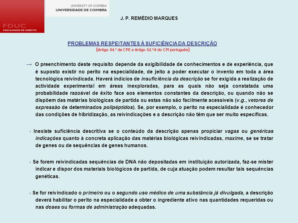 J. P. REMÉDIO MARQUES PROBLEMAS RESPEITANTES À SUFICIÊNCIA DA DESCRIÇÃO. (Artigo 84.º da CPE e Artigo 62.º/4 do CPI português)