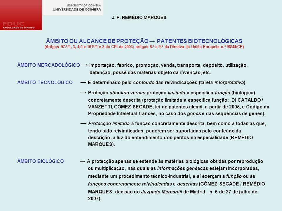 ÂMBITO OU ALCANCE DE PROTEÇÃO → PATENTES BIOTECNOLÓGICAS