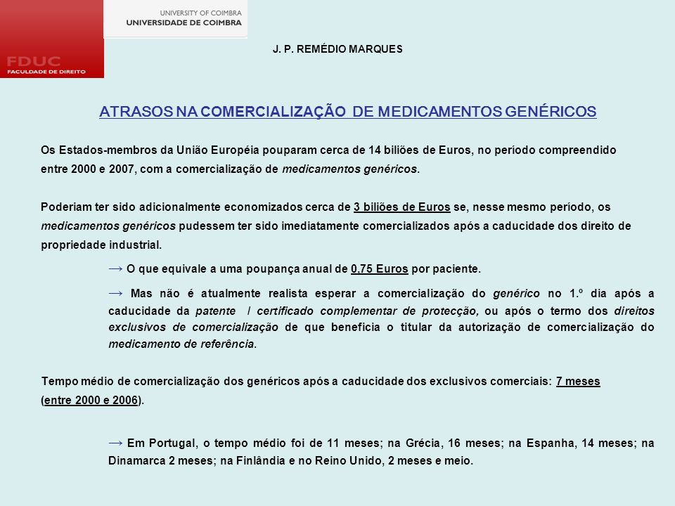 ATRASOS NA COMERCIALIZAÇÃO DE MEDICAMENTOS GENÉRICOS