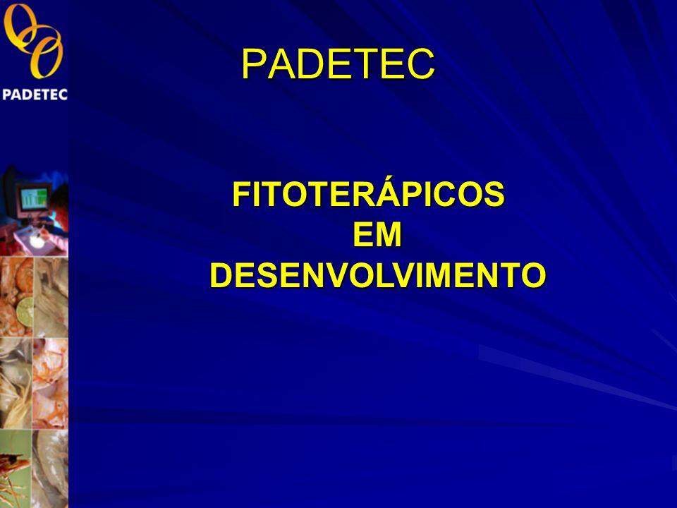 PADETEC FITOTERÁPICOS EM DESENVOLVIMENTO