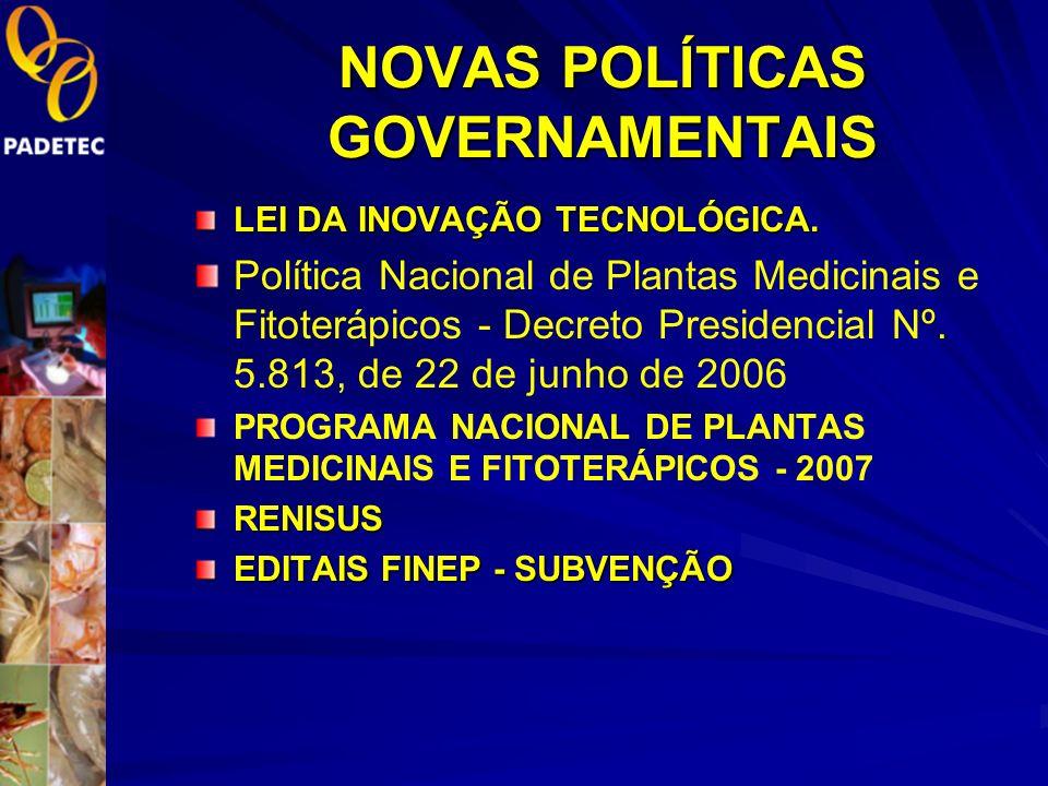 NOVAS POLÍTICAS GOVERNAMENTAIS