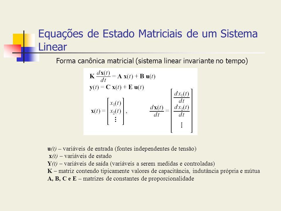 Equações de Estado Matriciais de um Sistema Linear