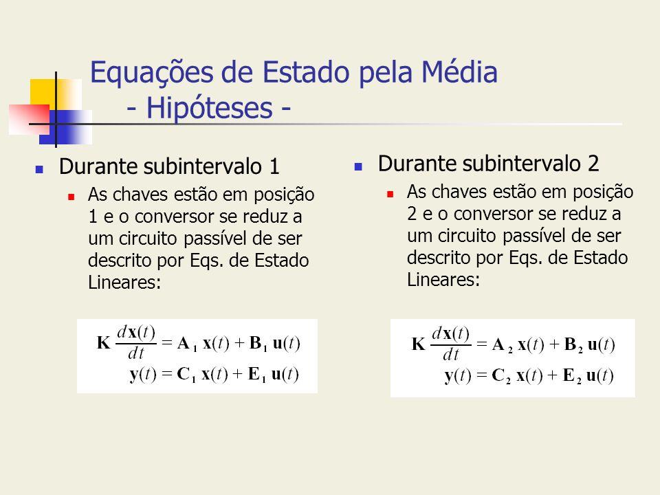 Equações de Estado pela Média - Hipóteses -