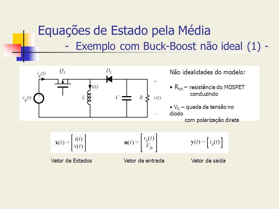 Equações de Estado pela Média - Exemplo com Buck-Boost não ideal (1) -