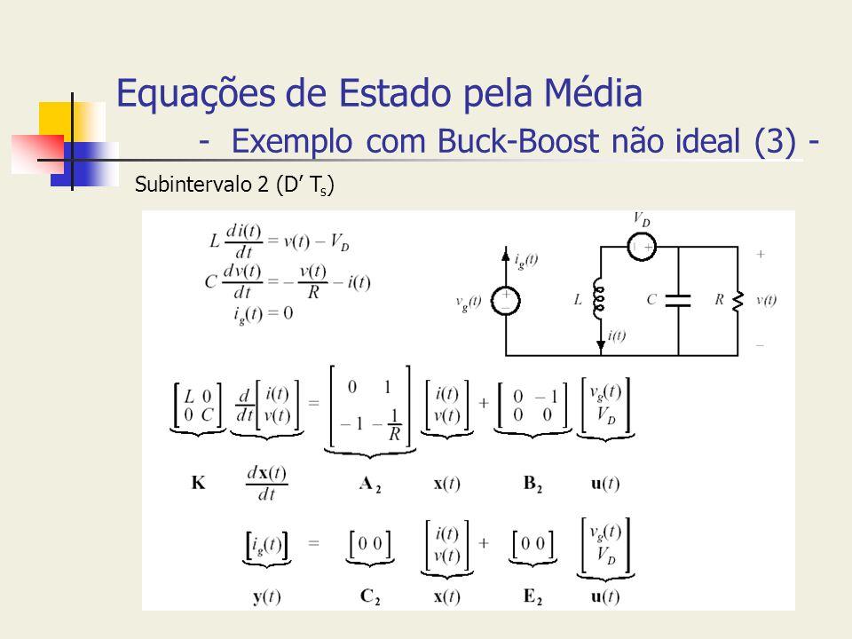 Equações de Estado pela Média - Exemplo com Buck-Boost não ideal (3) -