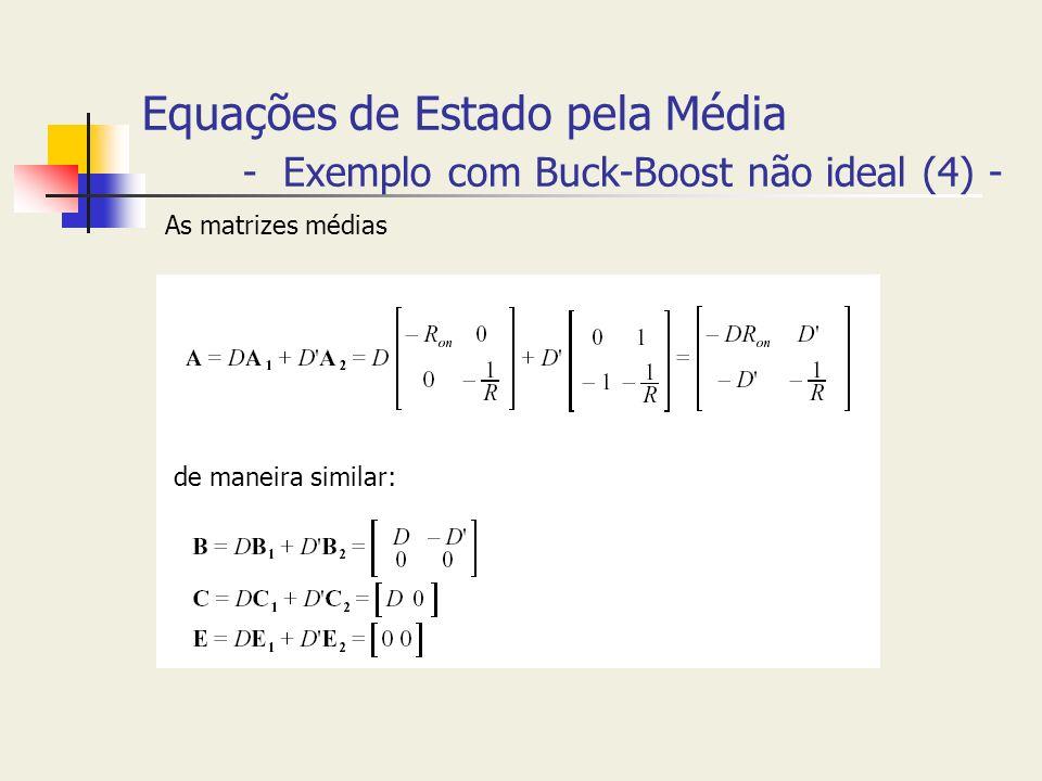 Equações de Estado pela Média - Exemplo com Buck-Boost não ideal (4) -