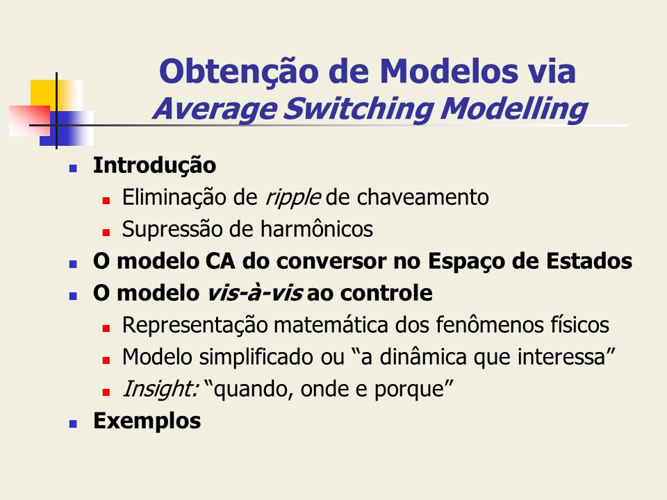 Obtenção de Modelos via Average Switching Modelling