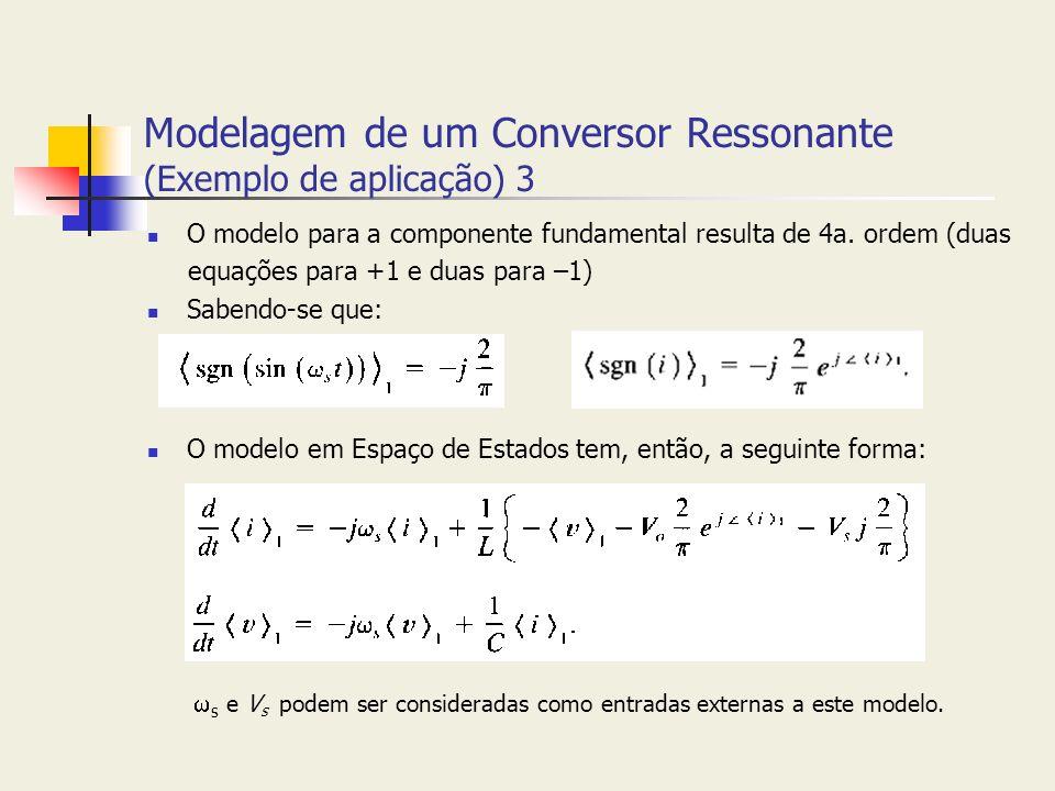 Modelagem de um Conversor Ressonante (Exemplo de aplicação) 3