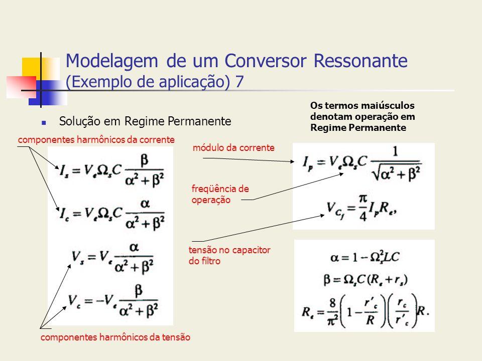 Modelagem de um Conversor Ressonante (Exemplo de aplicação) 7