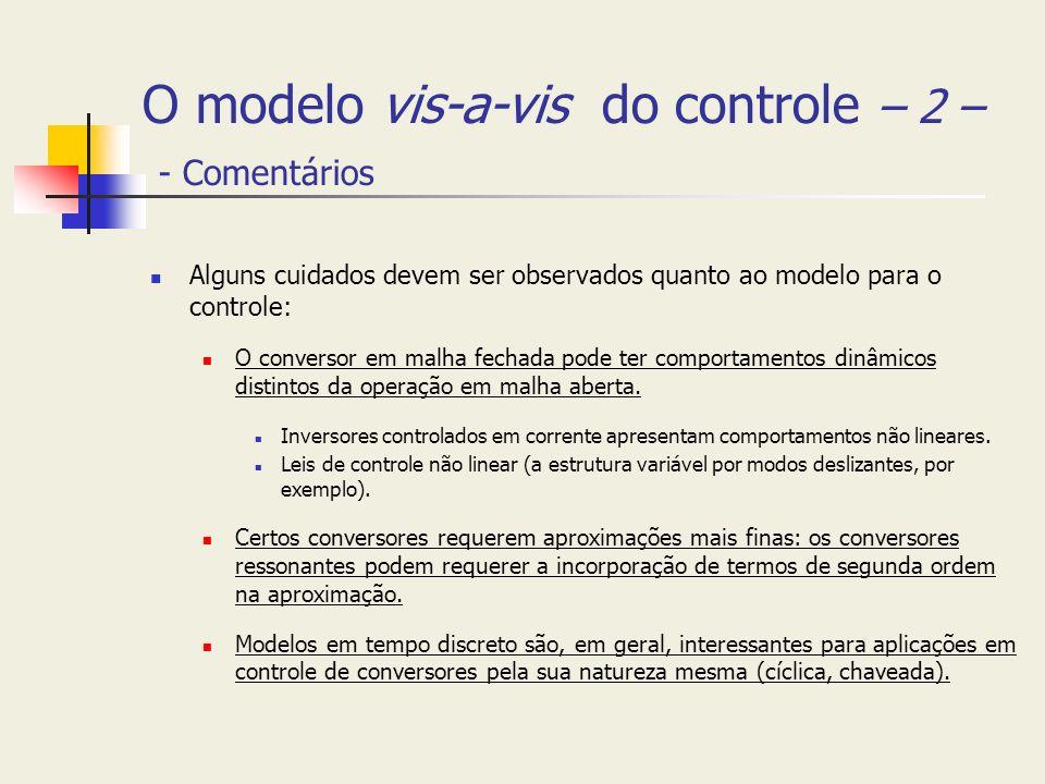O modelo vis-a-vis do controle – 2 – - Comentários
