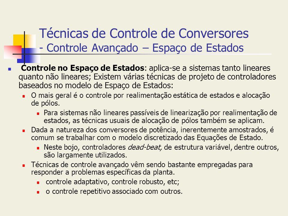 Técnicas de Controle de Conversores - Controle Avançado – Espaço de Estados