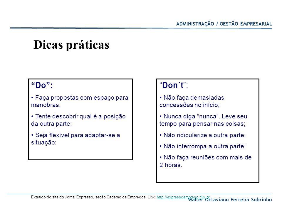 Dicas práticas Do : Don´t : Faça propostas com espaço para manobras;