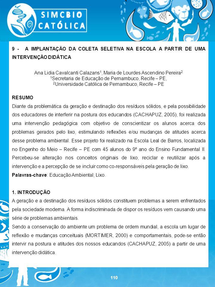 Ana Lidia Cavalcanti Calazans1, Maria de Lourdes Ascendino Pereira2