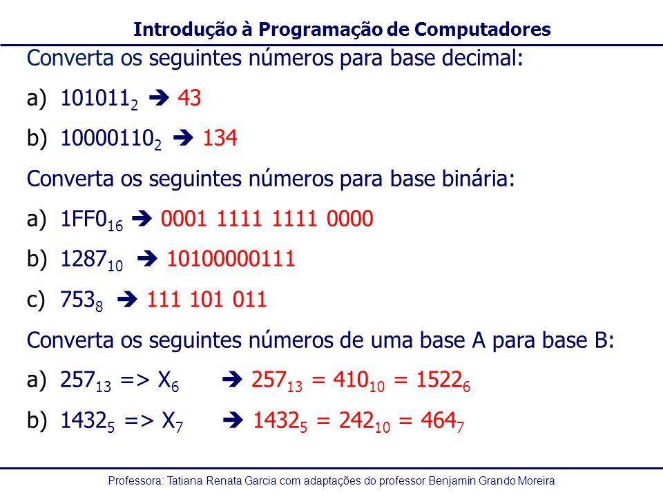 Converta os seguintes números para base decimal: