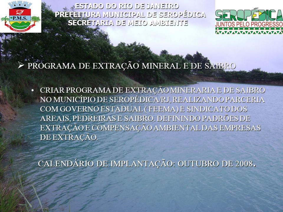 CALENDÁRIO DE IMPLANTAÇÃO: OUTUBRO DE 2008.