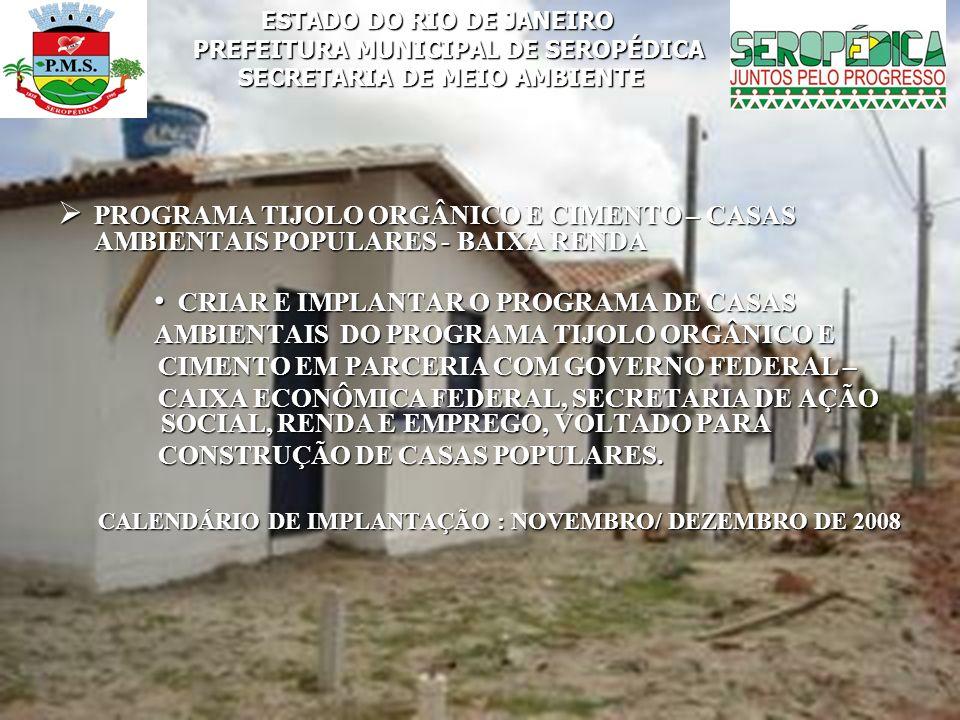 CALENDÁRIO DE IMPLANTAÇÃO : NOVEMBRO/ DEZEMBRO DE 2008