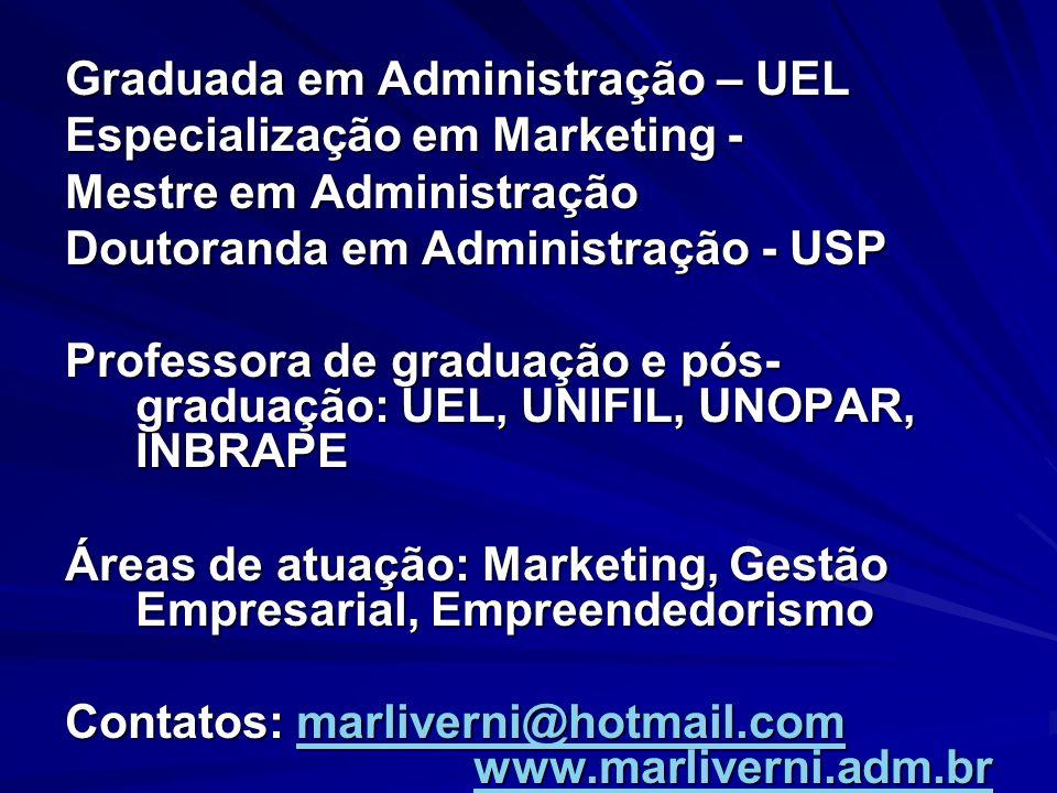 Graduada em Administração – UEL