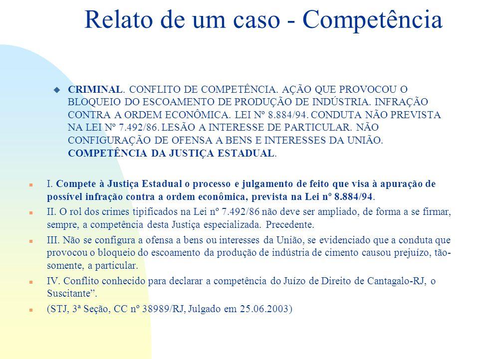 Relato de um caso - Competência