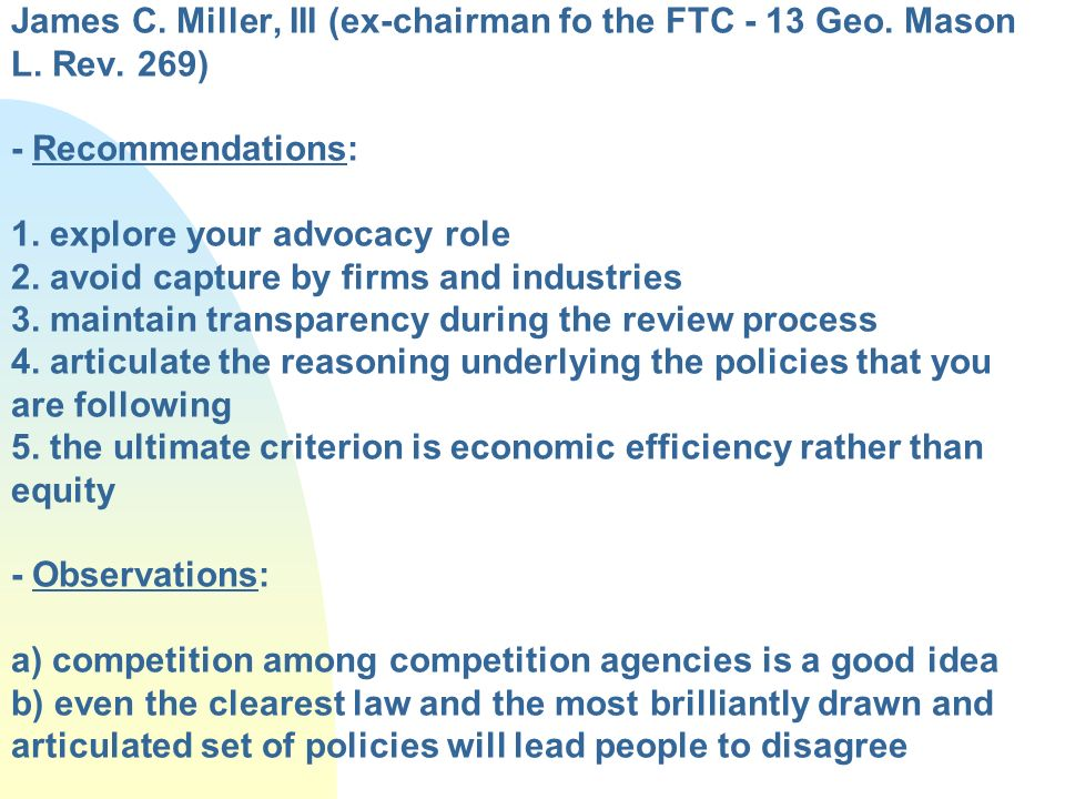 James C. Miller, III (ex-chairman fo the FTC - 13 Geo. Mason L. Rev
