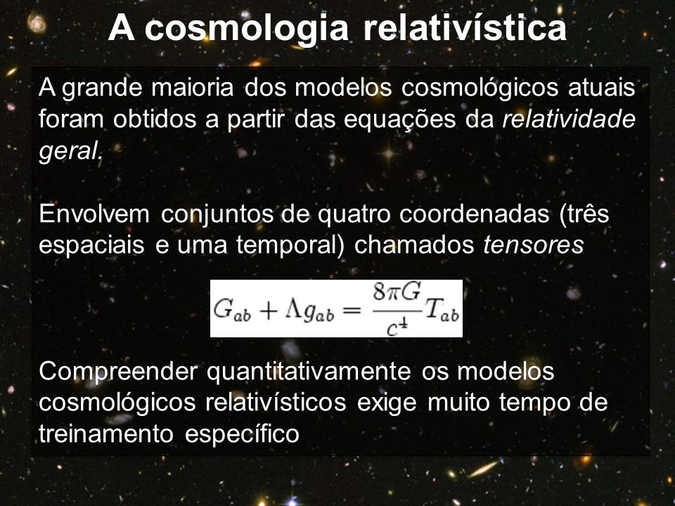 A cosmologia relativística