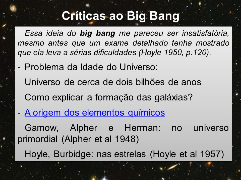 Críticas ao Big Bang Problema da Idade do Universo: