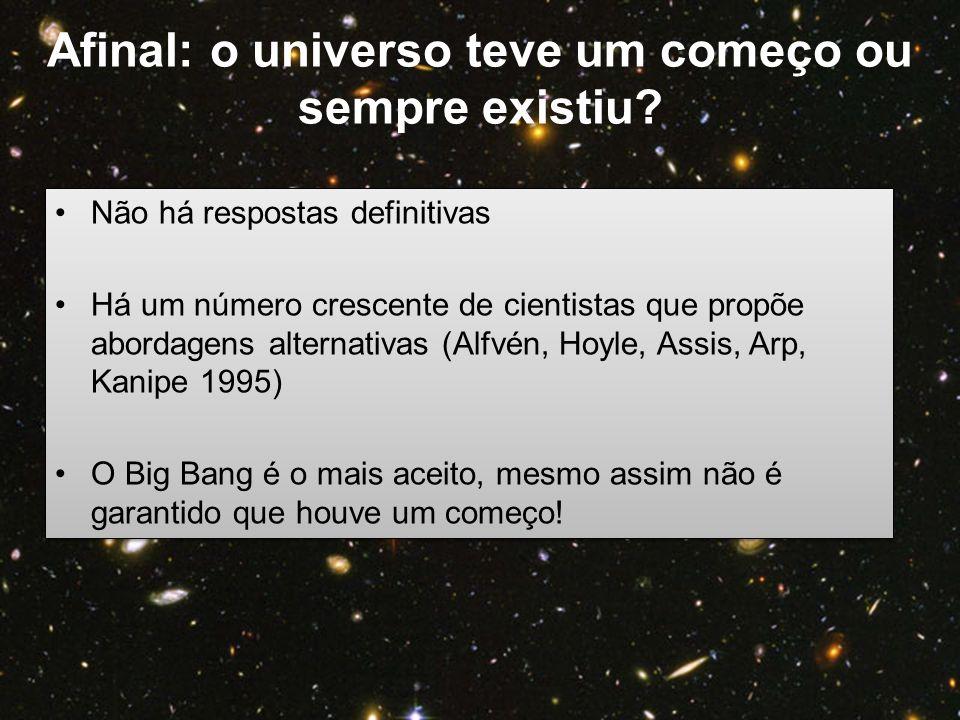 Afinal: o universo teve um começo ou sempre existiu