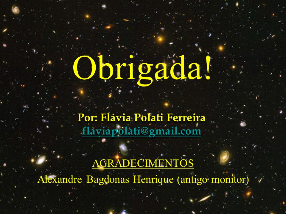 Por: Flávia Polati Ferreira