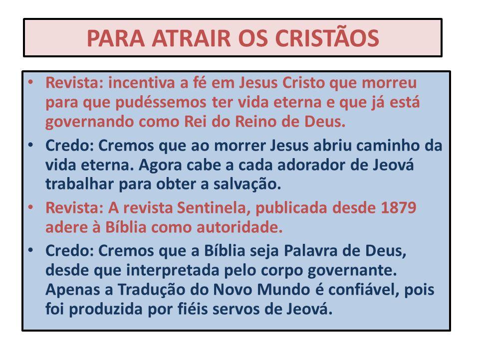 PARA ATRAIR OS CRISTÃOS