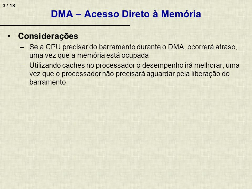 DMA – Acesso Direto à Memória