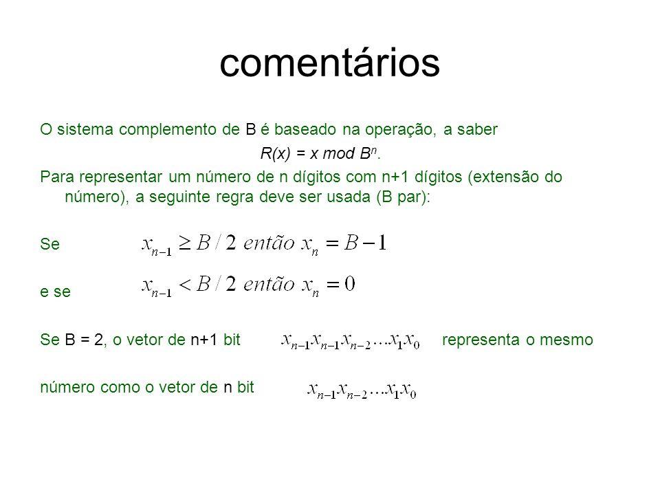 comentários O sistema complemento de B é baseado na operação, a saber