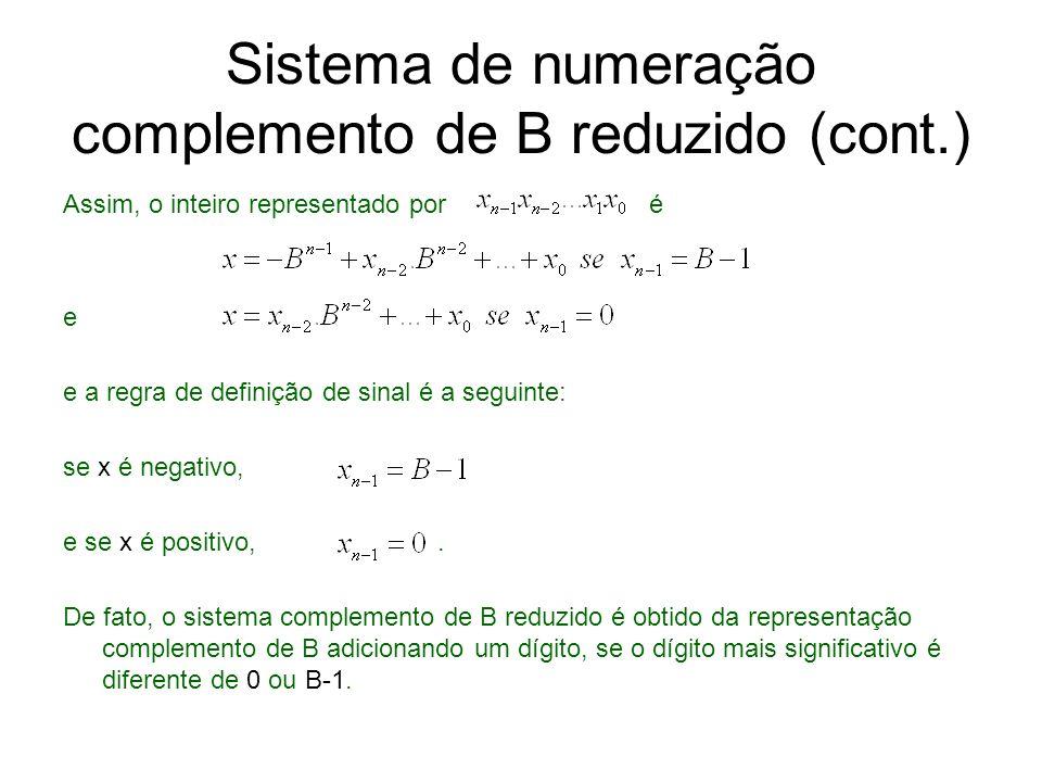 Sistema de numeração complemento de B reduzido (cont.)