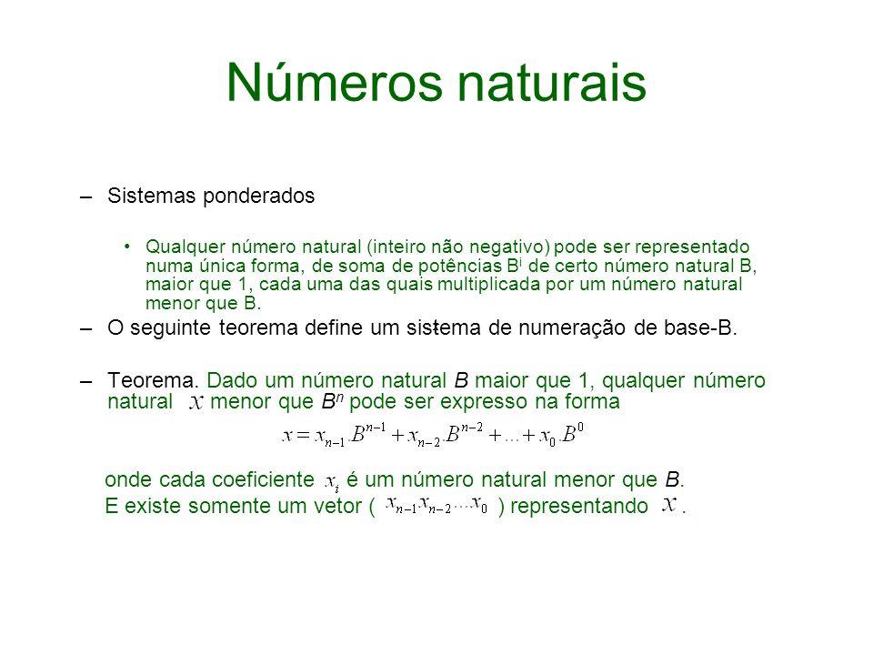 Números naturais Sistemas ponderados