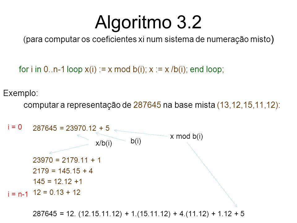 Algoritmo 3.2 (para computar os coeficientes xi num sistema de numeração misto)