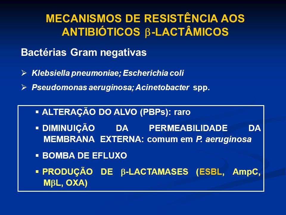 MECANISMOS DE RESISTÊNCIA AOS ANTIBIÓTICOS -LACTÂMICOS
