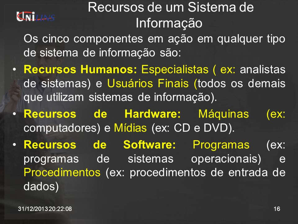 Recursos de um Sistema de Informação