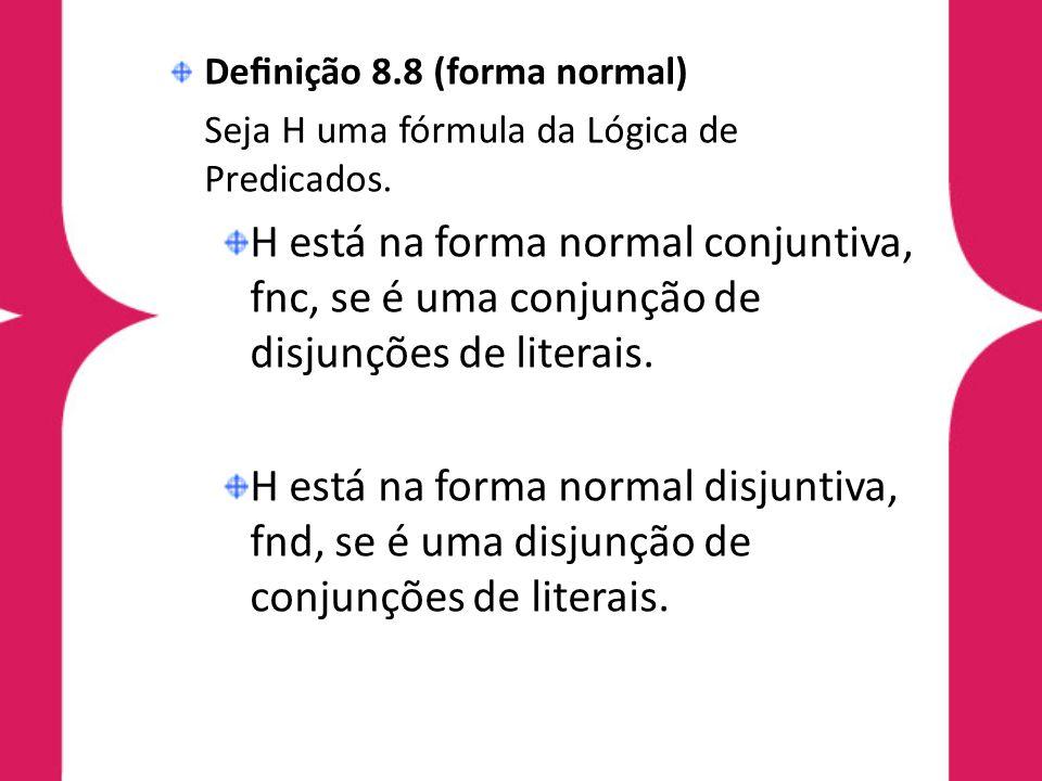 Definição 8.8 (forma normal)