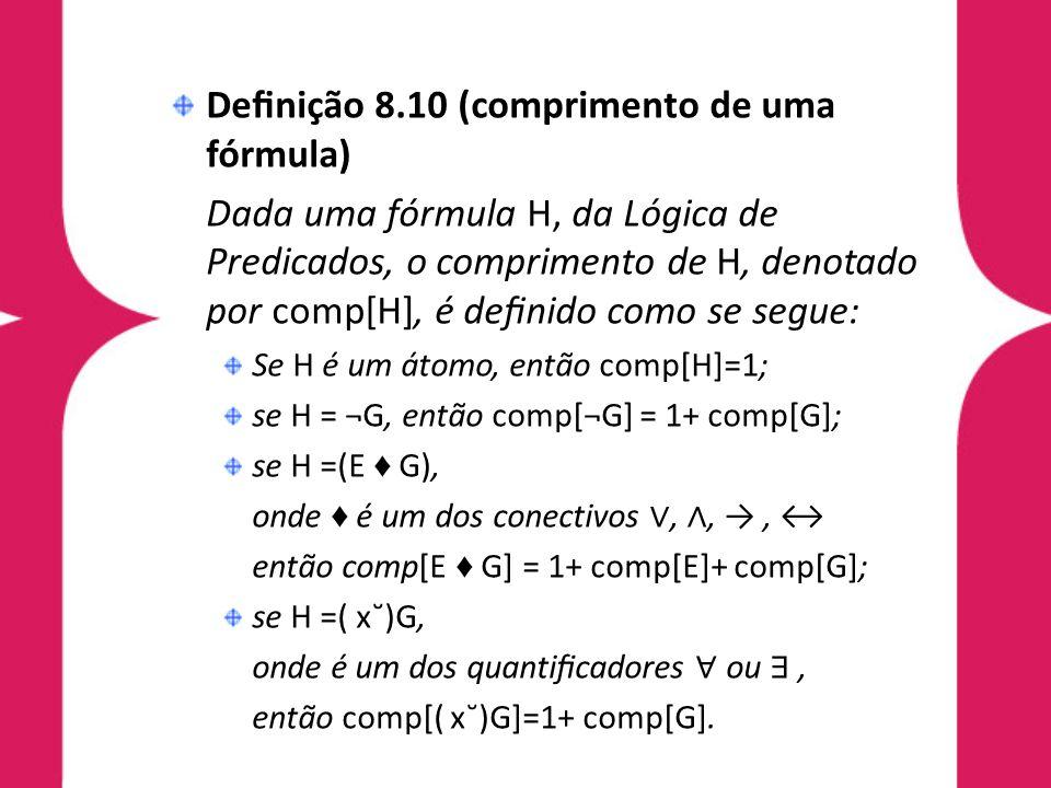 Definição 8.10 (comprimento de uma fórmula)