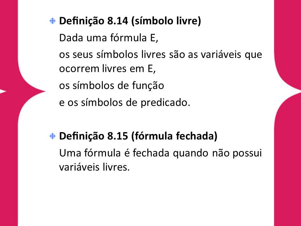 Definição 8.14 (símbolo livre)