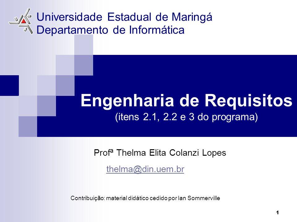 Engenharia de Requisitos (itens 2.1, 2.2 e 3 do programa)