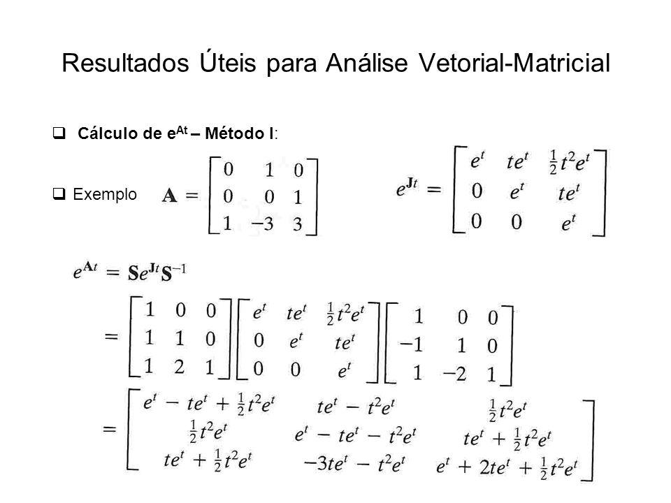 Resultados Úteis para Análise Vetorial-Matricial