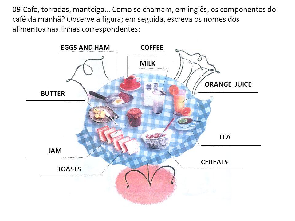 09. Café, torradas, manteiga