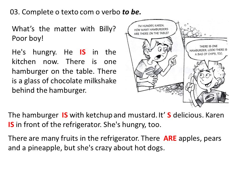 03. Complete o texto com o verbo to be.