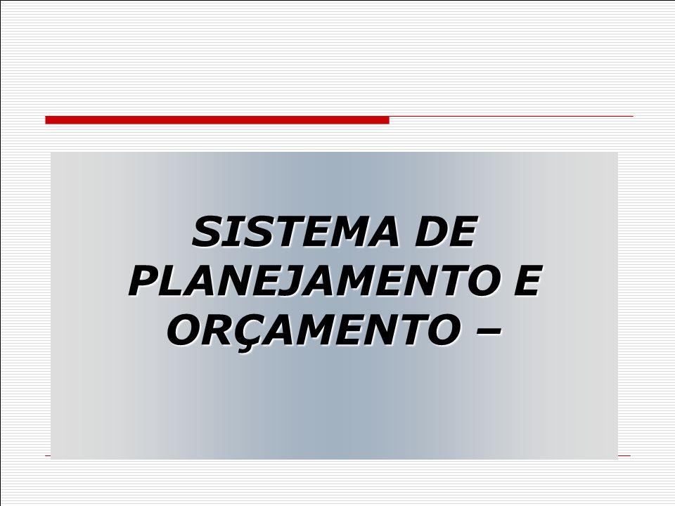 SISTEMA DE PLANEJAMENTO E ORÇAMENTO –