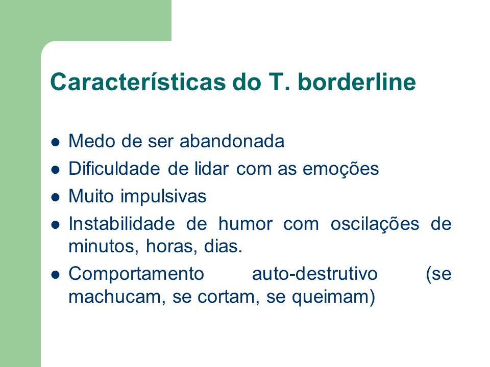 Características do T. borderline